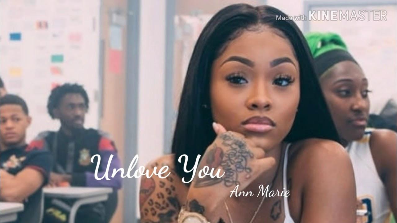 Ann Marie - Unlove You (Lyrics)