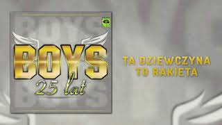 Boys - Ta dziewczyna to rakieta (Official Audio) Disco Polo 2018