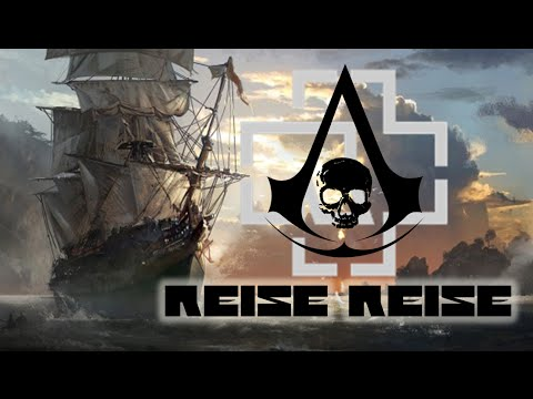 Assassin's Creed IV Black Flag || Rammstein || Reise, Reise