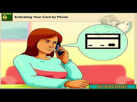 How to Activate a CREDIT CARD