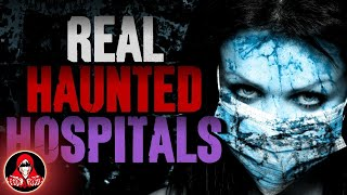 5 REAL LIFE Haunted Hospitals - Darkness Prevails