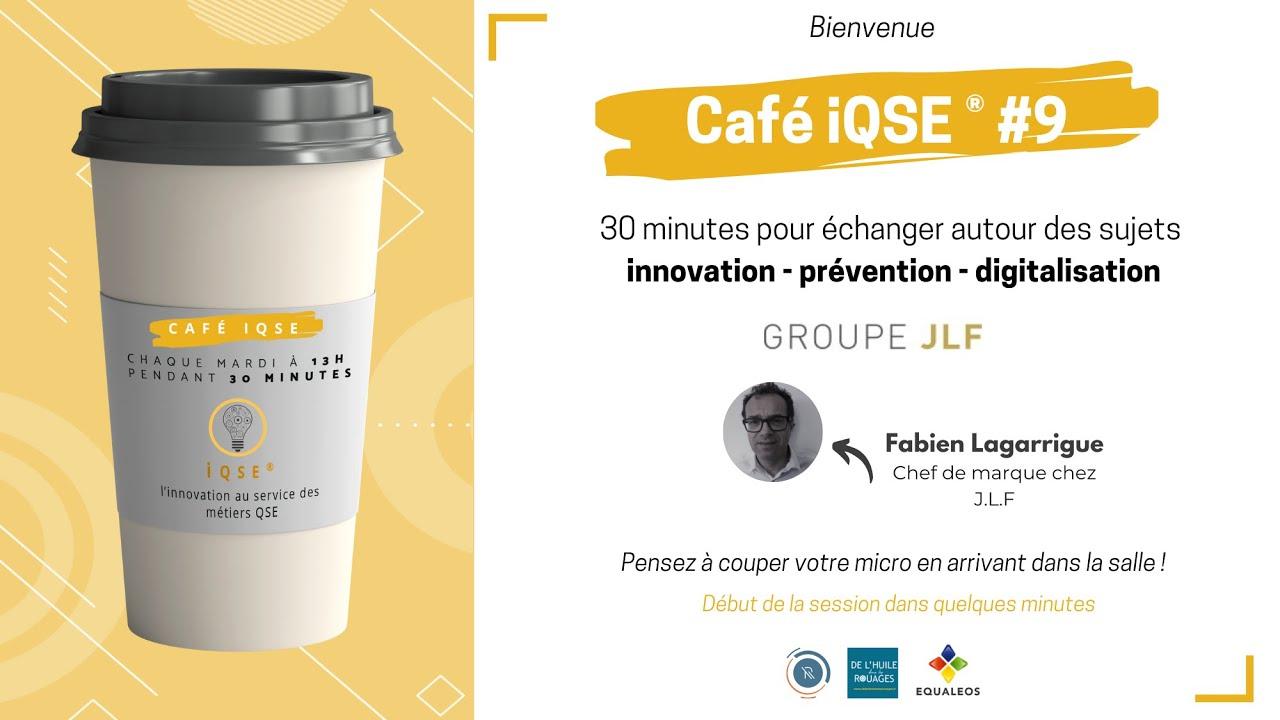 Les cafés iQSE® #9 - Fabien Lagarrigue de JLF Pro pour la prévention des maux du pied