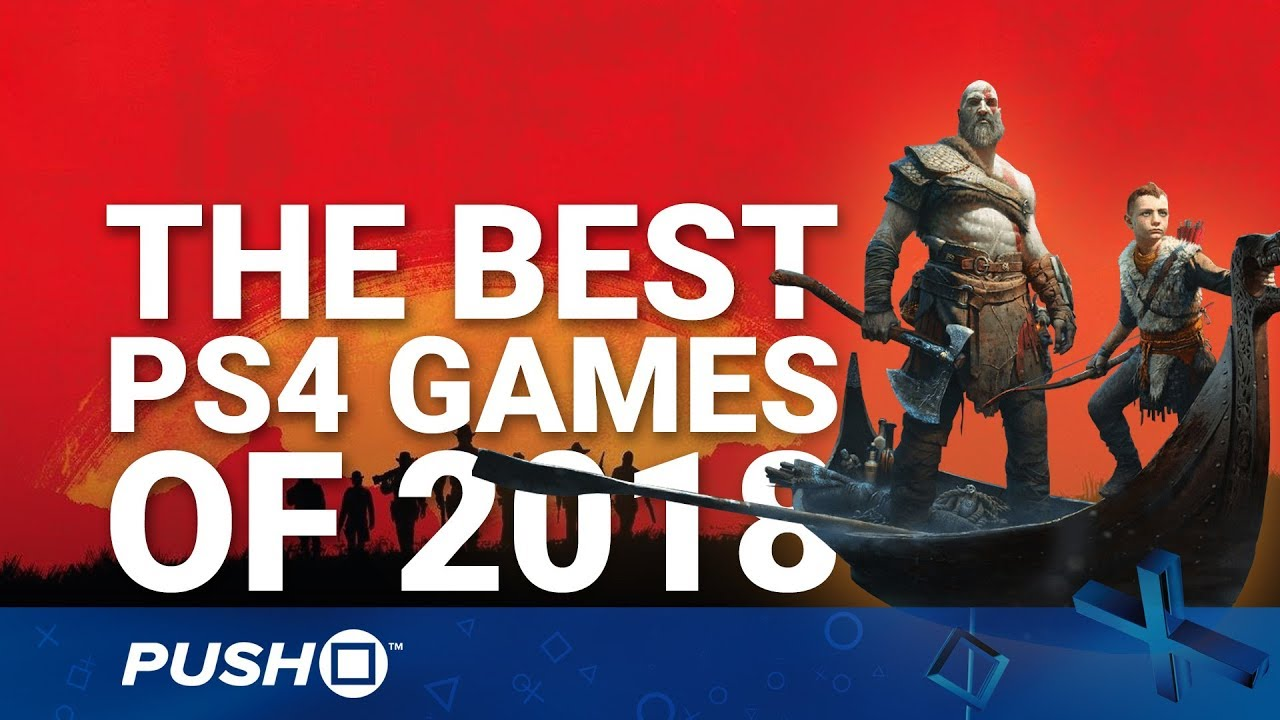 The Best PS4 Games of 2018 | Game of the Year
