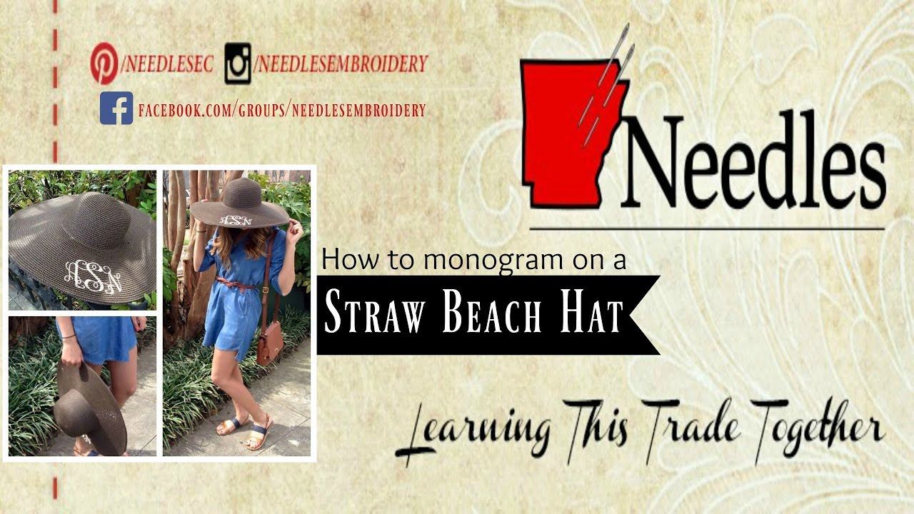Monogram On A Straw Beach Hat  Needles Embroidery