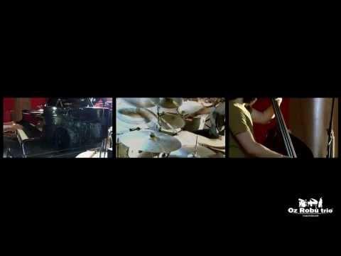 Oz Robù trio - Madrid -  video HD