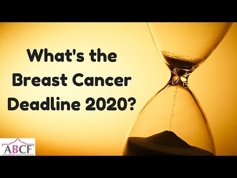 What's the Breast Cancer Deadline 2020?