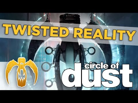 Circle of Dust - Twisted Reality [Remastered]