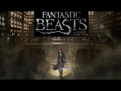 Soundtrack Fantastic Beast And Where To Find Them (Song) - Musique film Les Animaux fantastiques