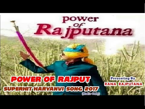Power Of Rajput - New Rajputana Song 2017 | Rabb Rana | RANA RAJPUTANA