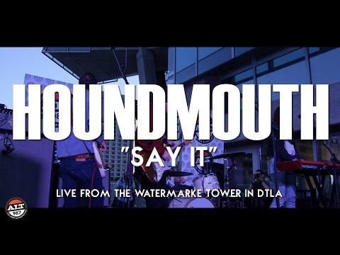 "Houndmouth ""Say It"" Live Perofrmance"
