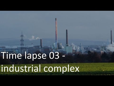 Time-lapse 03- industrial complex