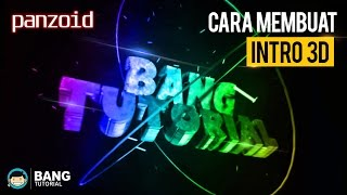 Cara Membuat Intro 3D Panzoid (How to make 3D intro) | PANZOID TUTORIAL  #1