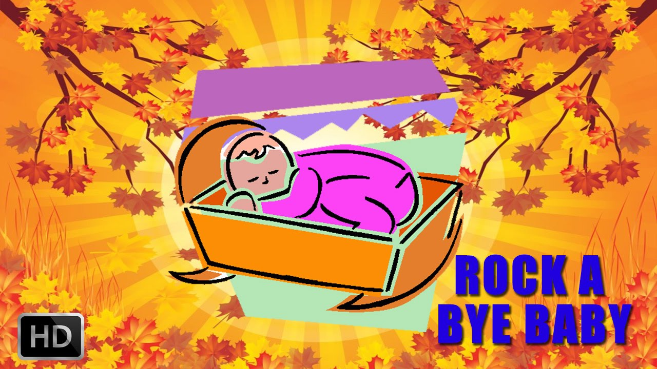 Rock A Bye Baby On The Tree Top Popular Nursery Rhymes