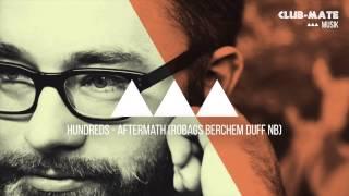 Hundreds - Aftermath (Robags Berchem Duff NB)