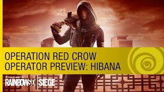 Tom Clancy's Rainbow Six Siege - Operation Red Crow Hibana Operator Preview [US]