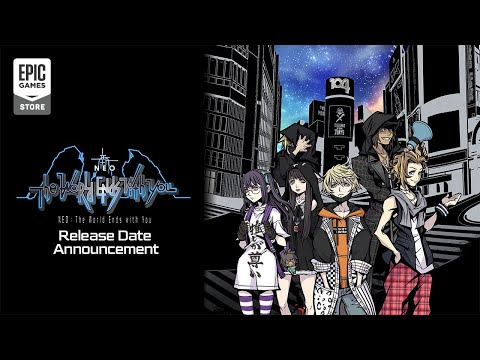 NEO: The World Ends with You   Epic Games Store Release Date