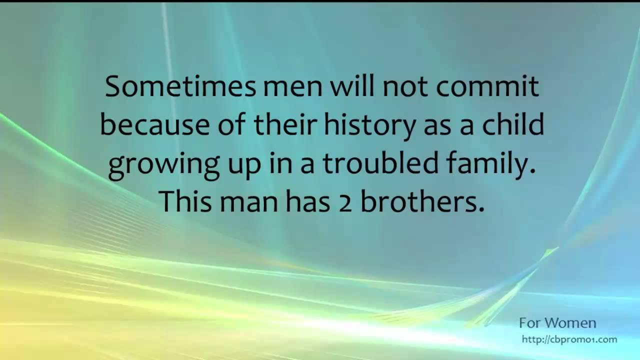 Men who wont commit