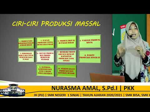 KARATERISTIK PRODUKSI MASSAL | PKK | KELAS XII | PJJ SMKN 1 SINJAI | 30/07/2020