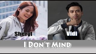 Vidi Aldiano FT Sheryl Sheinafia & Jevin Julian ~ I Don't Mind (Music Lyric)