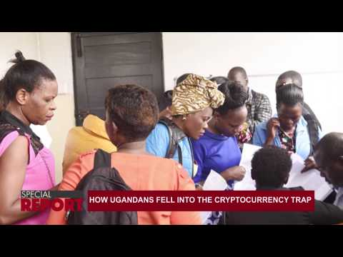 Special report: How Ugandans fell into the cryptocurrency trap
