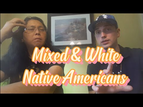 Mixed & White Native Americans