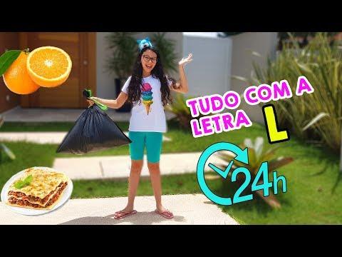 24 HORAS COMENDO SÓ COMIDAS E FAZENDO COISAS COM A LETRA