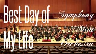 best day of my life symphony mint orchestra cover american authors