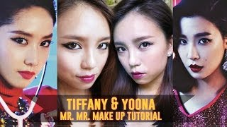 HOW TO SNSD Girls generation Mr. Mr. makeup tutorial (Tiffany & Yoona)