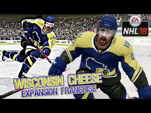 NHL 18 Expansion Franchise with the Wisconsin Cheese EP2 - First EVER NHL Game!