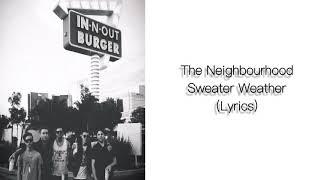 Baixar The Neighbourhood - Sweater Weather (Lyrics)