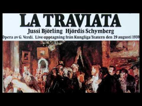 La Traviata complete, Stockholm august 29, 1939. Met Björling en Schymberg