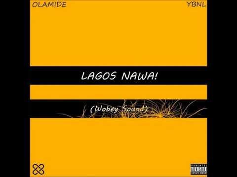 OLAMIDE - LAGOS NAWA (FULL ALBUM)