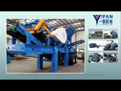Leading crushing and screening equipment manufacturer in China --YIFAN MACHINERY