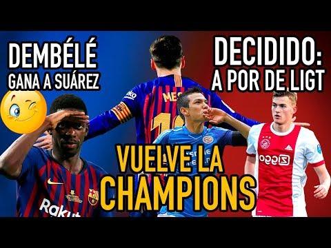 DE LIGT ES EL ELEGIDO | ¿DEMBÉLÉ MEJOR QUE LUIS SUÁREZ? | CHAMPIONS: PSV vs FCB
