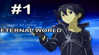 Sword Art Online Eternal World: Gameplay Part 1 - Town Of Beginnings