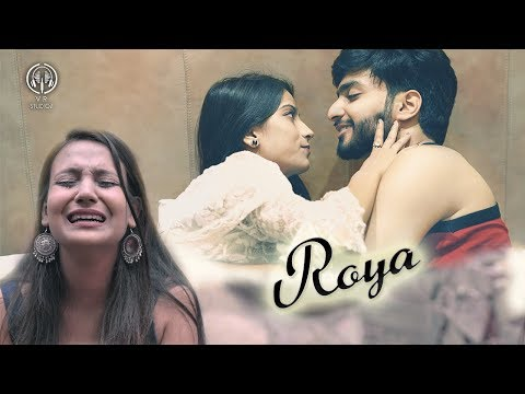Roya - The Mistake I Made | Lust Vs Love  | Ft. Anshul Agarwal | Luck E | Vickky Agarwal