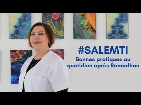 #SALEMTI : Bonnes pratiques à adopter au quotidien après Ramadhan