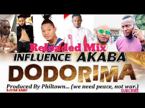 Download Dodorima !! Reloaded Nonstop Mix ft Influence Akaba,Don Cliff,Oletin,Dyke,Don vs,Black iQ,Sosa F