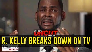 R. Kelly Breaks Down During Interview & Is Kylie REALLY a Self Made Billionaire?