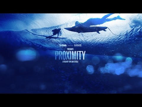 Proximity surf video trailer