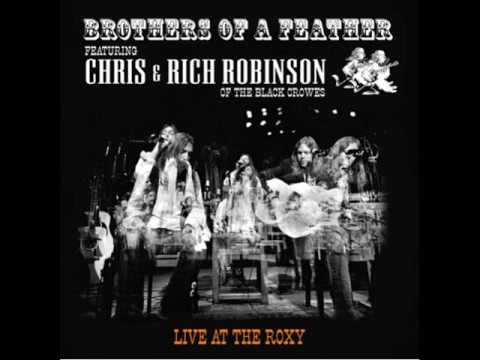 Chris & Rich Robinson - Brothers of feathers (Live at the roxy) Album completo