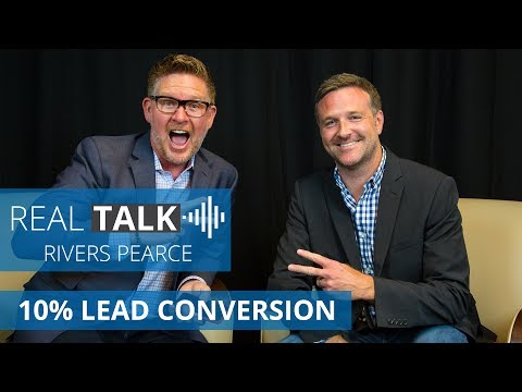 Secrets to Online Leads and a 10% Lead Conversion Rate | Real Talk with Rivers Pearce