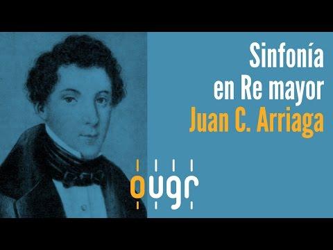 Sinfonía en Re mayor para Gran Orquesta · Juan Crisóstomo de Arriaga