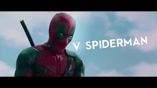 """Deadpool V Spider-Man"" (2015) Epic Trailer"