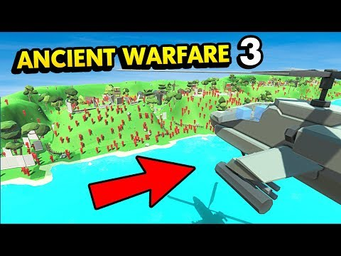D-DAY ATTACK WITH HELICOPTERS IN ANCIENT WARFARE (Ancient Warfare 3 Funny Gameplay)