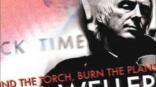 Paul Weller - Find The Torch Burn The Plans