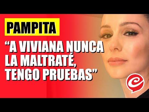 Pampita: 'A Viviana nunca la maltrat, tengo pruebas'