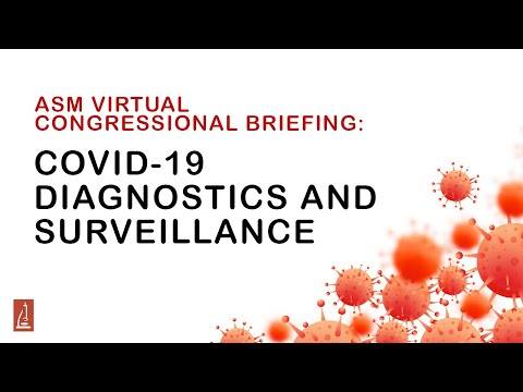 COVID-19 Diagnostics and Surveillance - ASM Virtual Congressional Briefing