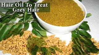 Homemade Herbal Massage Hair Oil - Ayurvedic Herbal Oil For Lustrous Hair - Treatment For Grey Hair