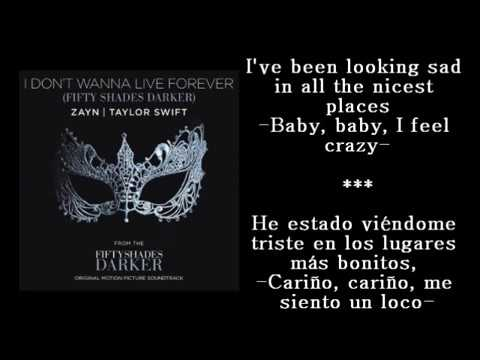 I don't wanna live forever Zayn ft. Taylor Swift LETRA sub. Español